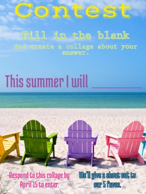Contest! This summer I will …